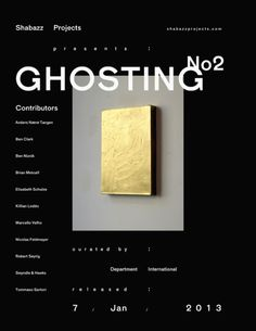 """slighted:  """" Ghosting No2 – 7th January '13  """""""