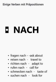 A few verbs with the preposition NACH