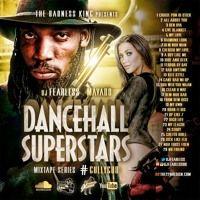 DJ FearLess - Mavado (Dancehall Superstars Mixtape Series) - September 2015 by Reggae Tapes on SoundCloud