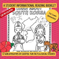 This 18 page kid-friendly and thorough informational booklet was written for LOWER ELEMENTARY readers. It contains 12 sub topics on South Korea: 1.Geography 2.North Korea and South Korea 3.Symbols of South Korea 4.Cities and Homes 5.