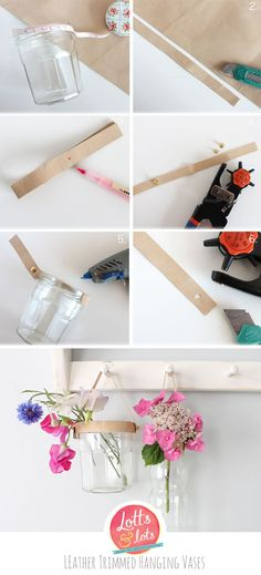 Lotts and Lots | DIY and creative living for the modern maker: DIY - leather trimmed hanging vase