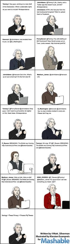 If the U.S. Founding Fathers had Twitter at their disposal in 1776, there's no telling what sort of social media hijinks would have ensued.