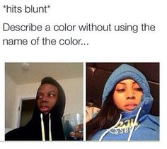 Hits Blunt Bruh Which Orange Came First The Color Or The Fruit - Funny Memes. The Funniest Memes worldwide for Birthdays, School, Cats, and Dank Memes - Meme Really Funny, Funny Cute, The Funny, Stupid Funny Memes, Funny Relatable Memes, Funny Stuff, Bruh Meme, Funny Friend Memes, Funny Things