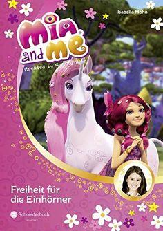 Mia and me, Band 13: Freiheit für die Einhörner von Isabe... http://www.amazon.de/dp/3505134678/ref=cm_sw_r_pi_dp_DGnoxb0Y32ERP