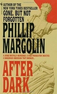After Dark ** by Phillip Margolin