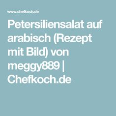 Petersiliensalat auf arabisch (Rezept mit Bild) von meggy889 | Chefkoch.de