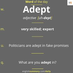 adept meaning in english Advanced English Vocabulary, Learn English Grammar, Learn English Words, English Phrases, English Idioms, Interesting English Words, Unusual Words, Weird Words, Good Vocabulary Words