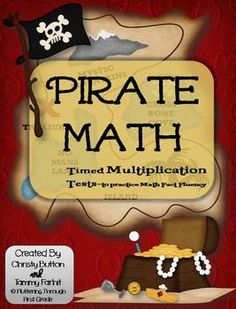 "Multiplication Math Facts Timed Tests-""Pirate Math"" ~ Talk like a Pirate, and Multiply Like One Too!!"