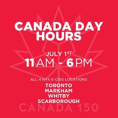 Happy Canada Day long weekend vapers! We will be open on Canada Day, July 1st, and also July 3rd! All stores will be open from 11am - 6pm ! Come on by and check out our amazing July in-store promotions!