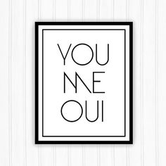 You me oui printable quote - art deco print - French quote printable art - Paris love quote - modern printable poster - INSTANT DOWNLOAD