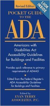$90 Pocket Guide to the ADA: Americans with Disabilities Act Accessibility Guidelines for Buildings and Facilities: Evan Terry Associates: 97804...