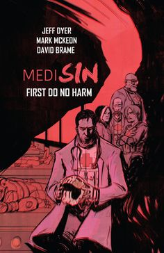 MediSIN: First Do No Harm #1 - TPB (Issue)