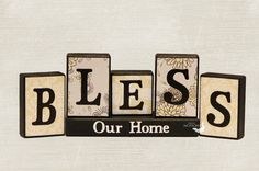 Bless Our Home, Decorative Wood Blocks, Bless This Home, Gifts for Home, Housewarming Gift, Real Estate Closing Present, Entryway Sign