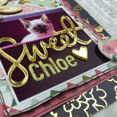 Scrapbooking Process: Sweet Chloe