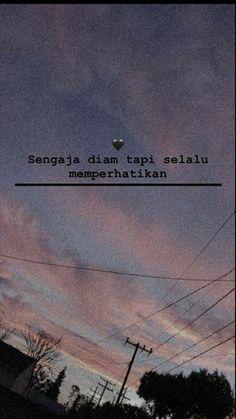 Quotes Rindu, Quotes Lucu, Cinta Quotes, Snap Quotes, Quotes Galau, Tumblr Quotes, Text Quotes, Short Quotes, Mood Quotes