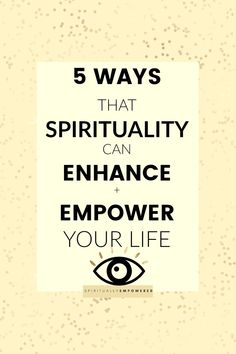 5 ways spirituality can enhance and empower your life. Unlock that power and start living the life of your dreams.