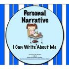 ($3.50)This Common Core aligned powerpoint presentation is a fun and interactive way to get your students excited about writing their own personal narrati...