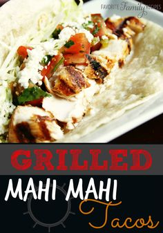Grilled Mahi Mahi Tacos-The trick for good fish tacos? Good fish. Get the freshest fish you possibly can…