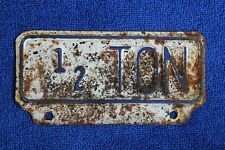 Vintage 1 2 Ton Truck License Plate Topper Accessory Pickup Ford