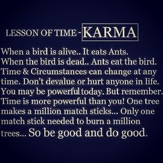 Karma is real! It's not fair but it's life! Karma Quotes Truths, Wisdom Quotes, True Quotes, Words Quotes, Great Quotes, Quotes To Live By, Motivational Quotes, Inspirational Quotes, Quotes About Karma