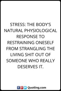 Stress Quotes Stress Quotes Stress Is Causedgiving A Fuck Stress Quotes .