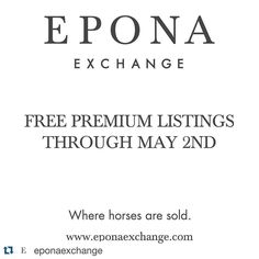 #Repost @eponaexchange .  LAST DAY FOR FREE PREMIUM LISTINGS! Don't delay - post your horses For Sale For Lease and At Stud today on EponaExchange.com!