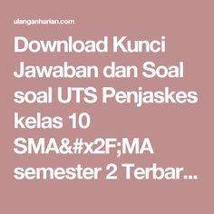Download Kunci Jawaban dan Soal soal UTS Penjaskes kelas 10 SMA/MA semester 2 Terbaru dan Terlengkap - UlanganHarian.Com