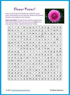In this word search printable, how long will it take you to find the names of 30 flowers? There's a sneaky little twist in this one! Go to the web page for all the details, and to print out your own puzzle! This puzzle is not only for flower fans, it's also for word play puzzlers! Easy Word Search, Free Word Search, Word Search Games, Word Search Puzzles, Printable Word Games, Free Printable Word Searches, Printable Puzzles, Printables, Coffee Words