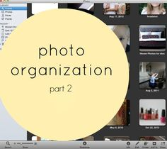 Photo Organization - as hard as it might be, this sight has some fabulous cleaning tips and I really enjoyed this post on how to organize your photos :)