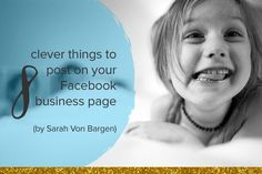 8 clever things to post on your Facebook business page // Sarah Von Bargen