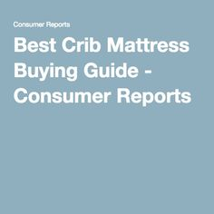1000 Ideas About Best Crib Mattress On Pinterest Best