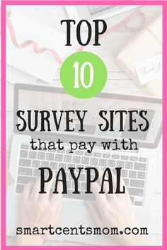 This ultimate list of survey sites that with PayPal will help you get started making money online. Survey sites are a great way to start a side hustle.