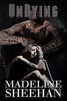 Goodreads | Undying (Undeniable, #6) by Madeline Sheehan — Reviews, Discussion, Bookclubs, Lists