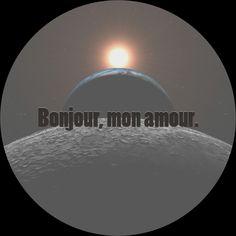 #bonjour #monamour Good Morning, Illustration Art, Celestial, Outdoor, Bonjour, Love, Buen Dia, Outdoors, Outdoor Games