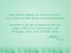 Get the most out of your lashes with Mally Beauty Volumizing Mascara! Just 2 coats on the top and 1 coat on the bottom for GORGOIS lashes!    #MallyMonday #Mascara