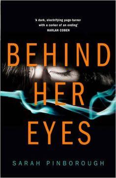 Behind Her Eyes by Sarah Pinborough 25/01/2017