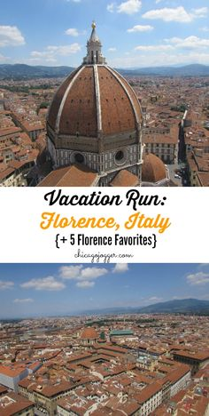 Vacation Run: Florence, Italy {+ 5 Florence Favorites} | chicagojogger.com