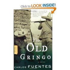 The Old Gringo | Carlos Fuentes