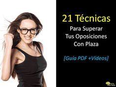 21 Técnicas Para Superar Tus Oposiciones Con Plaza Que Puedes Usar Hoy