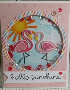 Reverse Confetti Fabulous Flamingo stamp set and dies, Lawn Fawn Hello Sunshine dies. Peachy Keen Stamps, Confetti Cards, Crafters Companion, Hello Sunshine, Shaker Cards, Lawn Fawn, Treat Bags, Pink Flamingos, Stampin Up Cards