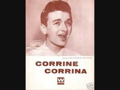 Ray Peterson - Corinna, Corinna (1960) .. wow I still absolutely love this song...gosh, I miss the old days so much!