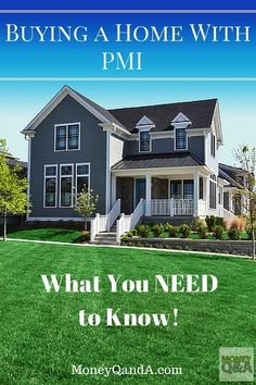 Buying a Home With Private Mortgage Insurance - If you are new to home buying, you will soon find out that most lending institutions require that loan applicants put 20% down when applying for a mortgage, or you will need private mortgage insurance.