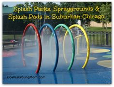 Summer Guide 2014: Splash Parks and Spraygrounds in Chicago's Western Suburbs | Go West Young Mom