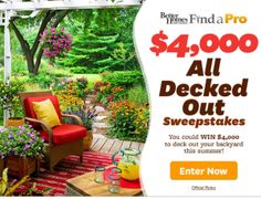Win $4,000 to Deck Out Your Backyard esteryates69@yahoo.com