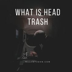 """What is Head trash? It's that negative self-talk that tells you, """"I can't do it because…"""" #entrepreneur #financialfreedom #timefreedom #freedom #impact #legacy #entrepreneurlife #mentor #success #leadership >> http://bit.ly/2K2g53S"""
