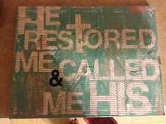 He restored me and called me Canvas Art. Home Crafts, Diy And Crafts, Diy Canvas Art, Bible Verses Quotes, Crafty Craft, Inspirational Thoughts, Words Of Encouragement, Dorm Decorations, Design Crafts