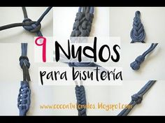 Cómo hacer nueve nudos de bisutería distintos FÁCIL 1/3    // +10000 SUSCRIPTORES - YouTube
