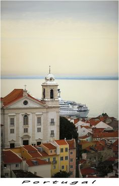 Lisboa, Portugal ..I love Portugal, never been there but, I still just love it.
