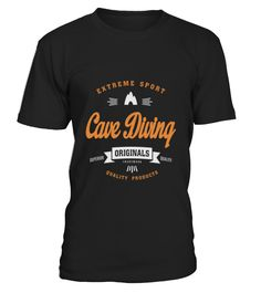 Cave Diving T Shirt   => Check out this shirt by clicking the image, have fun :) Please tag, repin & share with your friends who would love it. #Diving #Divingshirt #Divingquotes #hoodie #ideas #image #photo #shirt #tshirt #sweatshirt #tee #gift #perfectgift #birthday #Christmas