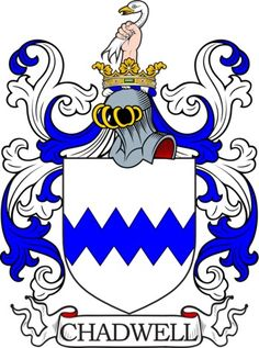 Chadwell Family Crest and Coat of Arms